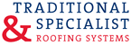 TRADITIONAL & SPECIALIST ROOFING SYSTEMS